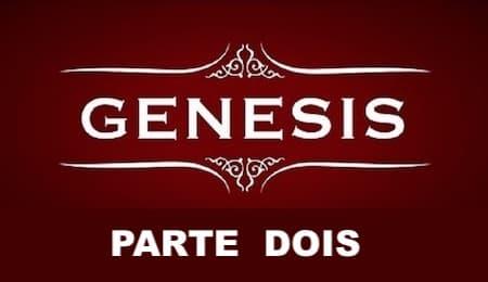 Esboço e Divisão do Livro de Gênesis II